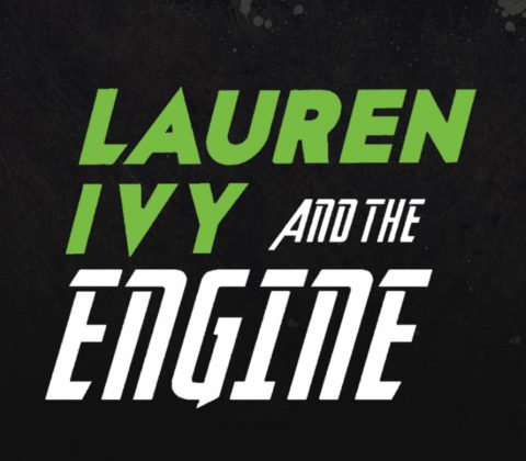 ​Lauren Ivy And The Engine